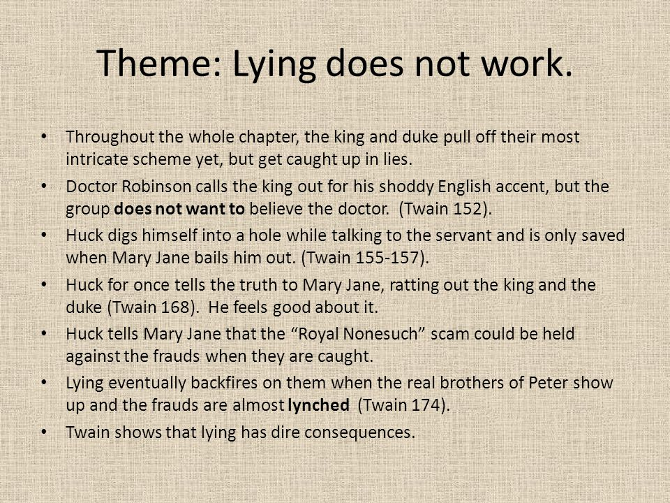 Theme: Lying does not work.