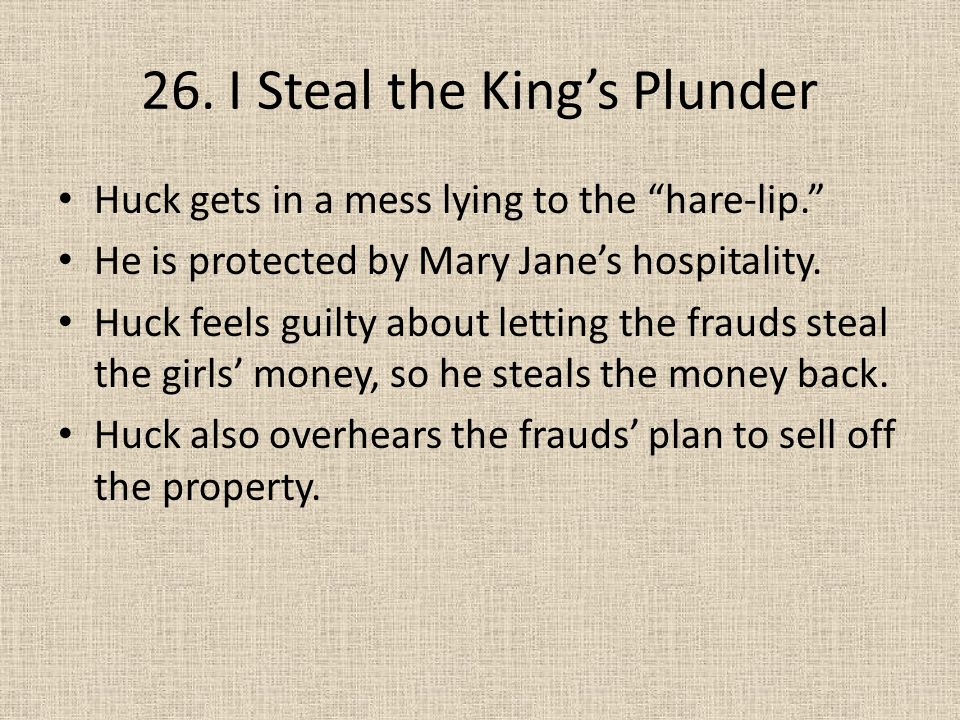 26. I Steal the King's Plunder