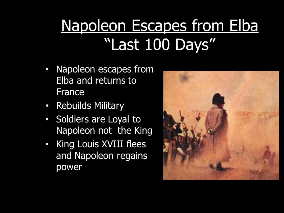 Napoleon Escapes from Elba Last 100 Days