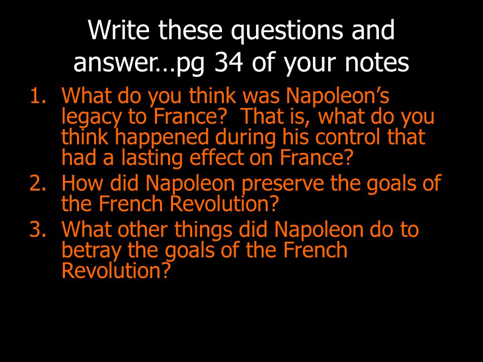 Write these questions and answer…pg 34 of your notes