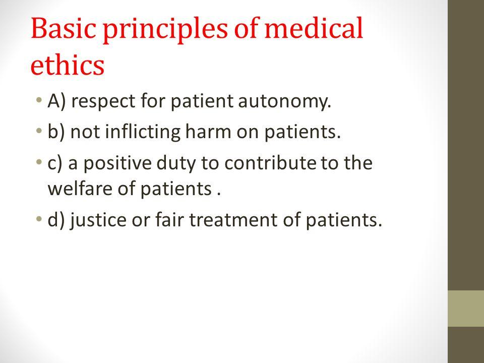 Basic principles of medical ethics