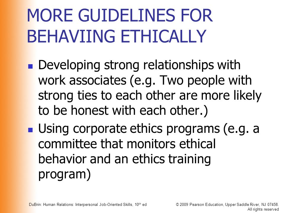 MORE GUIDELINES FOR BEHAVIING ETHICALLY