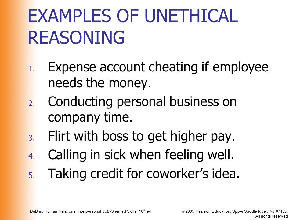 EXAMPLES OF UNETHICAL REASONING