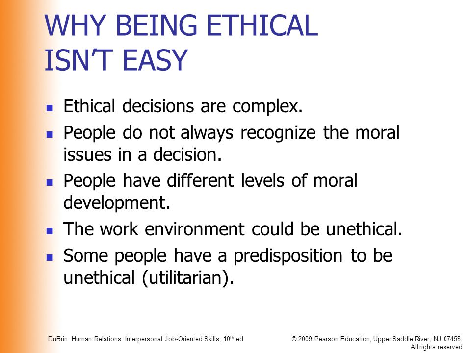 WHY BEING ETHICAL ISN'T EASY