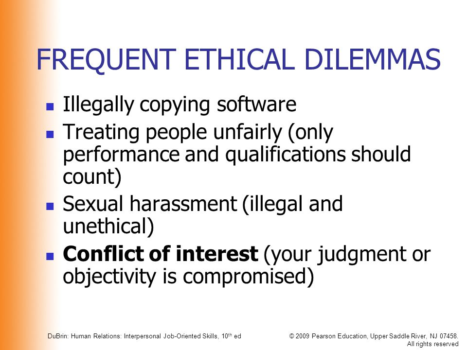 FREQUENT ETHICAL DILEMMAS