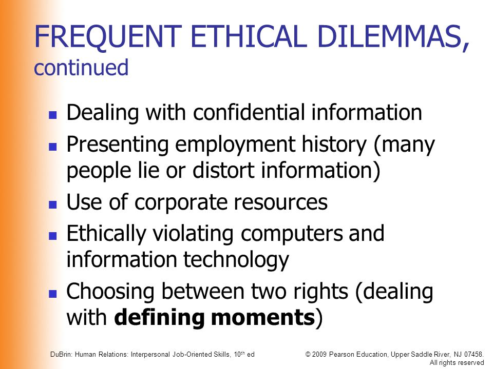 FREQUENT ETHICAL DILEMMAS, continued