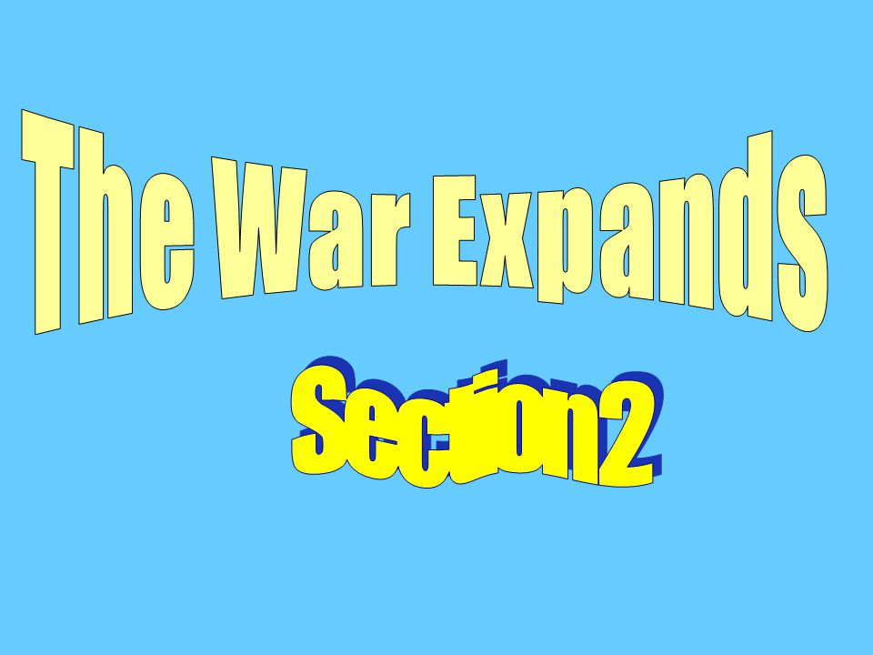 The War Expands Section 2