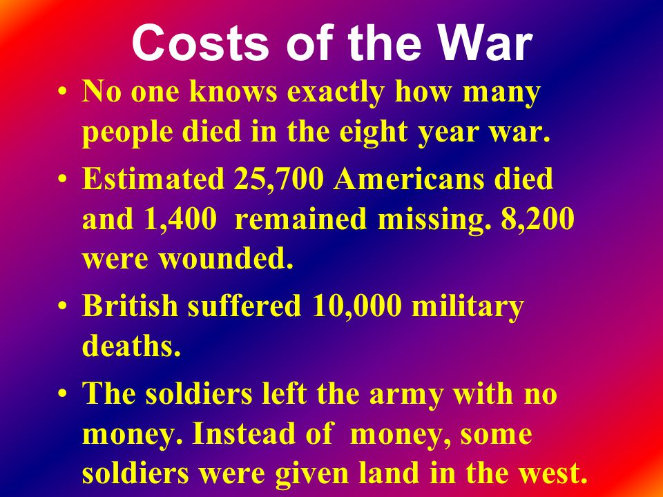 Costs of the War No one knows exactly how many people died in the eight year war.