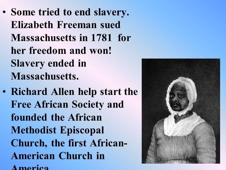 Some tried to end slavery