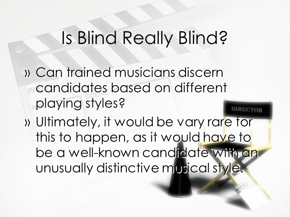 Is Blind Really Blind Can trained musicians discern candidates based on different playing styles