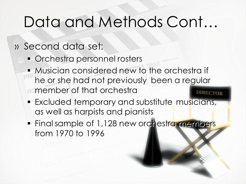 Data and Methods Cont… Second data set: Orchestra personnel rosters