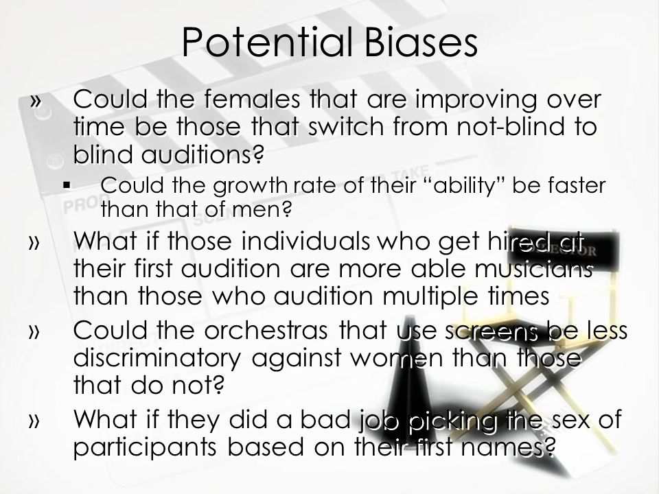 Potential Biases Could the females that are improving over time be those that switch from not-blind to blind auditions