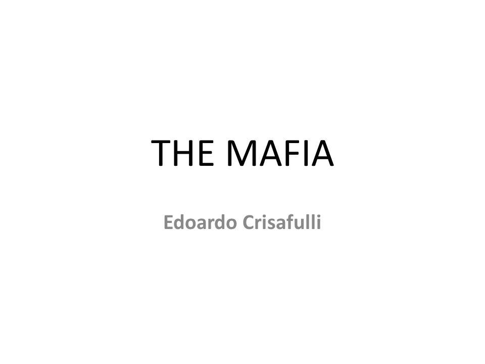 THE MAFIA Edoardo Crisafulli