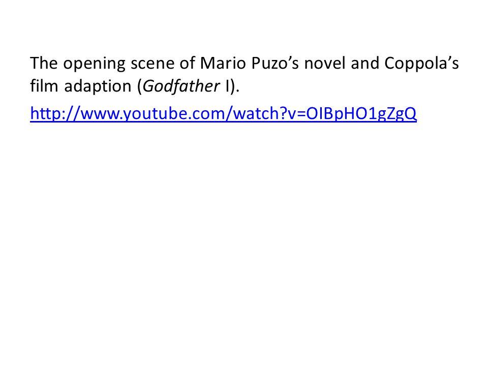 The opening scene of Mario Puzo's novel and Coppola's film adaption (Godfather I).