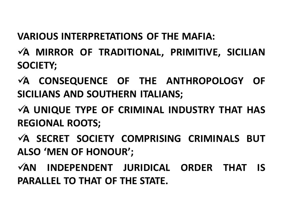 VARIOUS INTERPRETATIONS OF THE MAFIA: