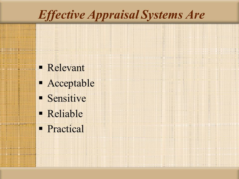 Effective Appraisal Systems Are