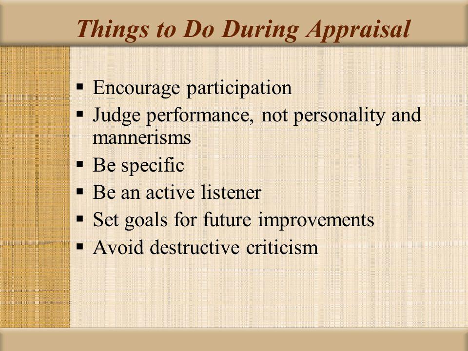 Things to Do During Appraisal