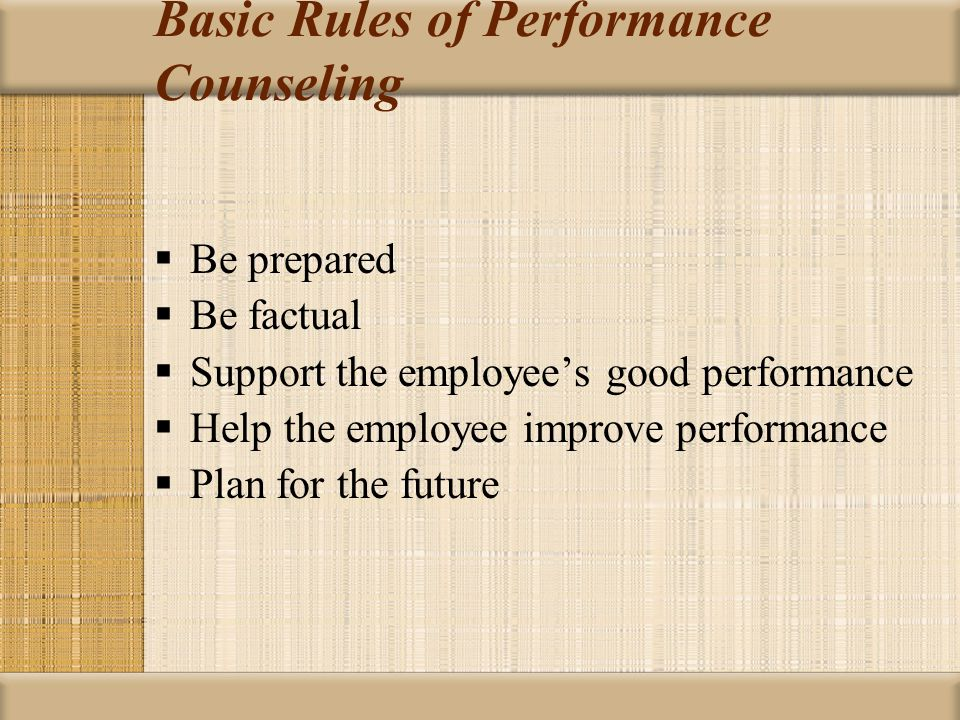 Basic Rules of Performance Counseling