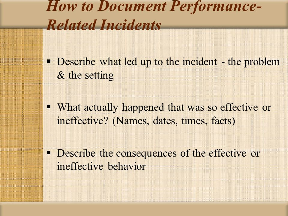 How to Document Performance-Related Incidents