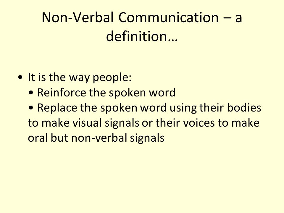 Non-Verbal Communication – a definition…