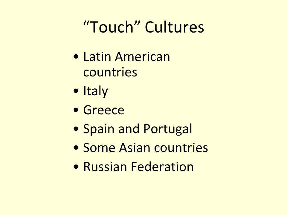 Touch Cultures Latin American countries Italy Greece