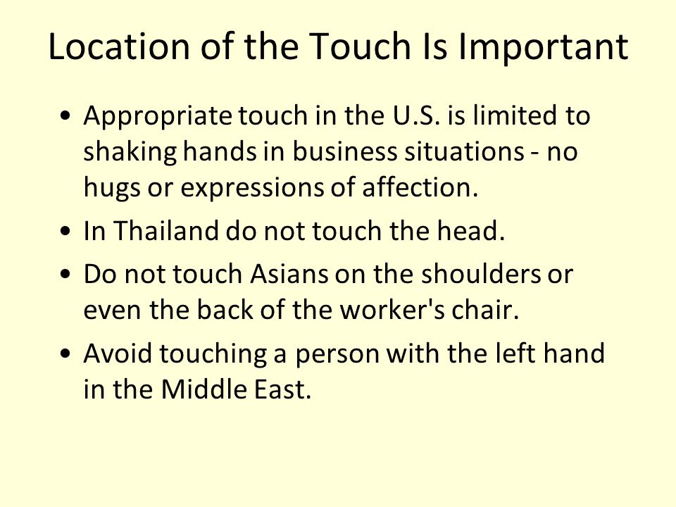 Location of the Touch Is Important