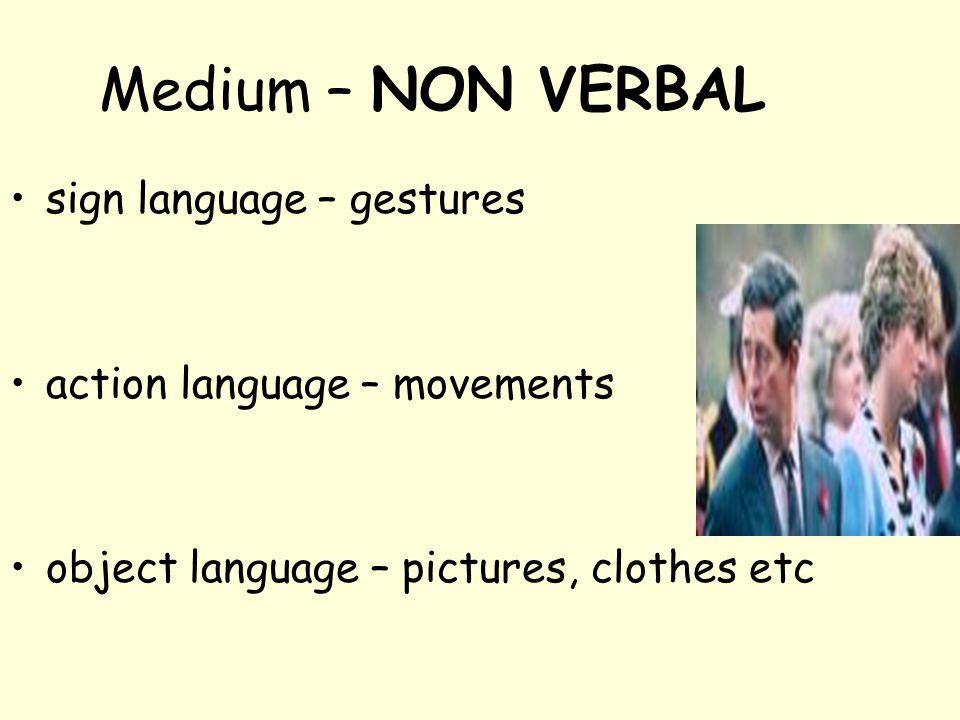 Medium – NON VERBAL sign language – gestures