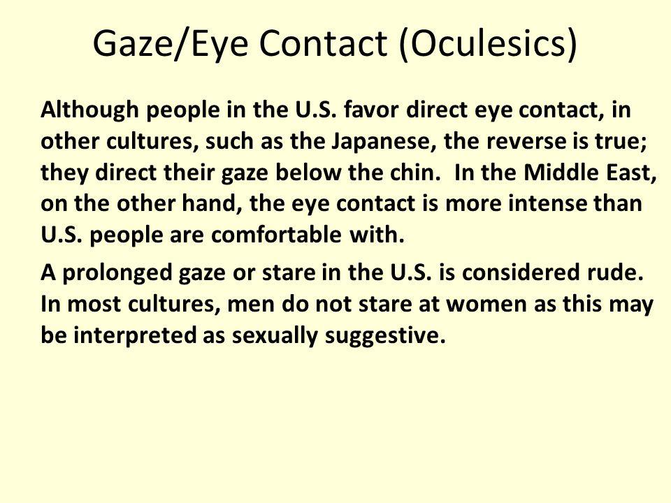 Gaze/Eye Contact (Oculesics)