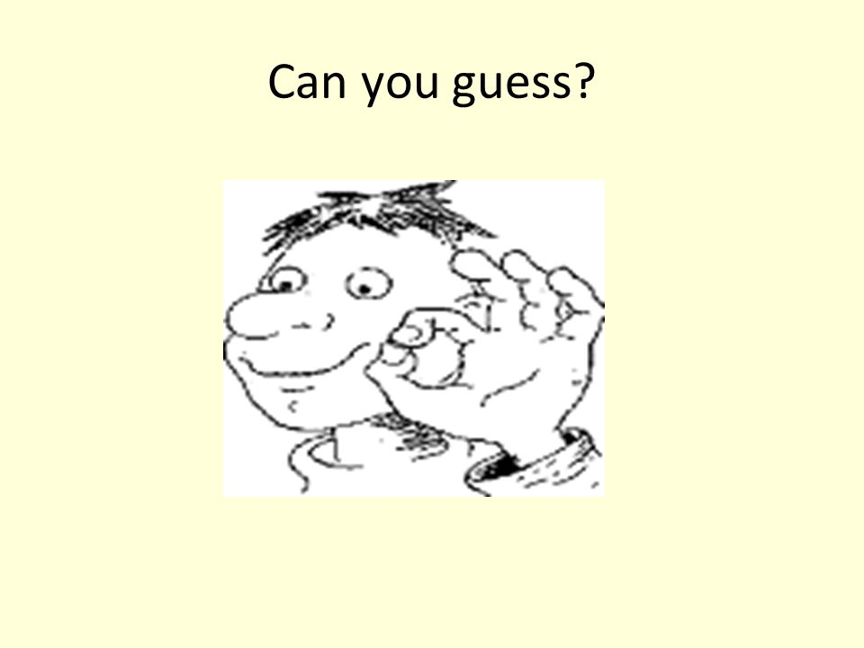 Can you guess