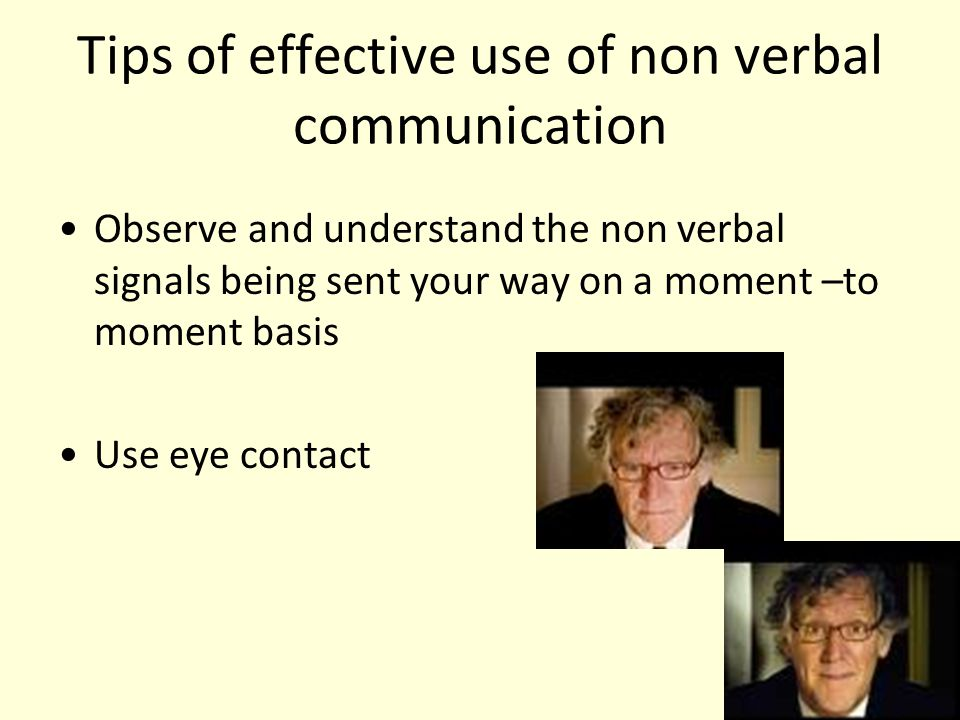 Tips of effective use of non verbal communication