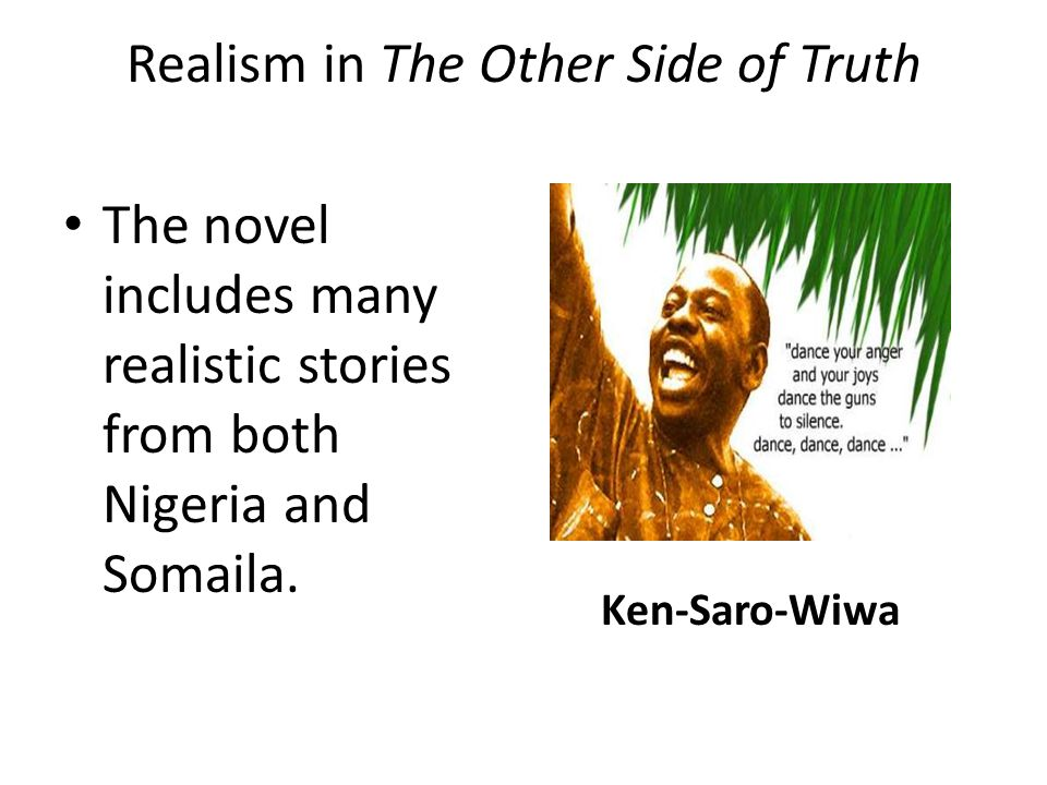 Realism in The Other Side of Truth