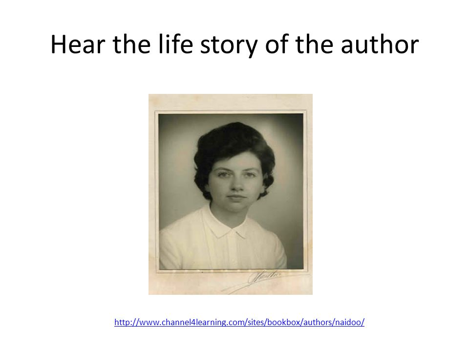 Hear the life story of the author