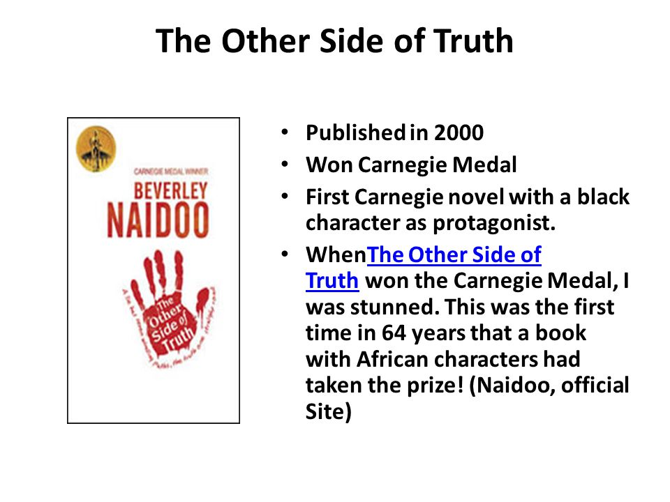 The Other Side of Truth Published in 2000 Won Carnegie Medal