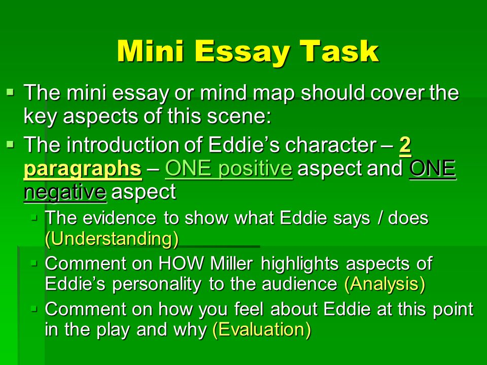 Mini Essay Task The mini essay or mind map should cover the key aspects of this scene: