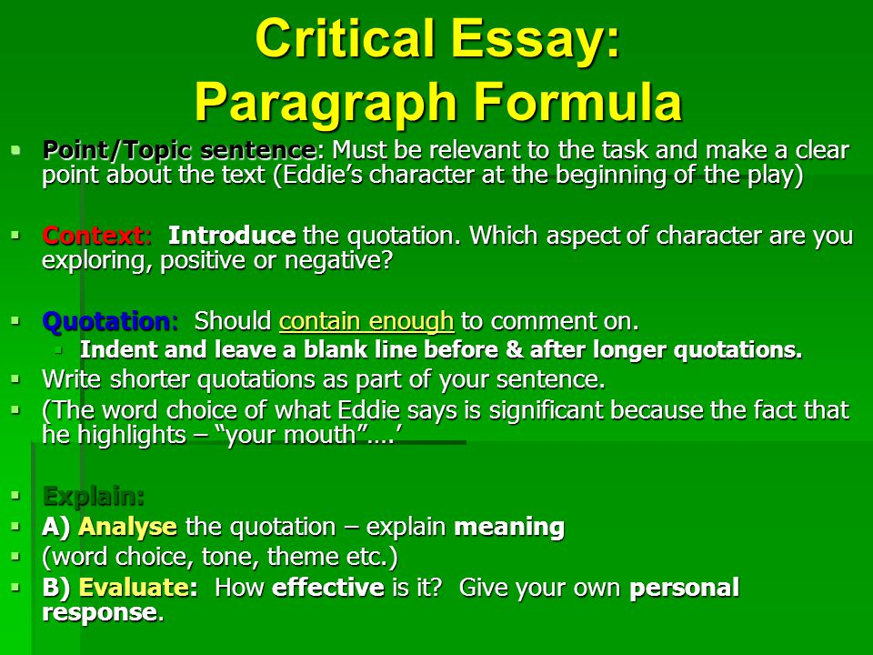 Critical Essay: Paragraph Formula