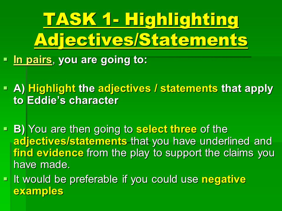 TASK 1- Highlighting Adjectives/Statements