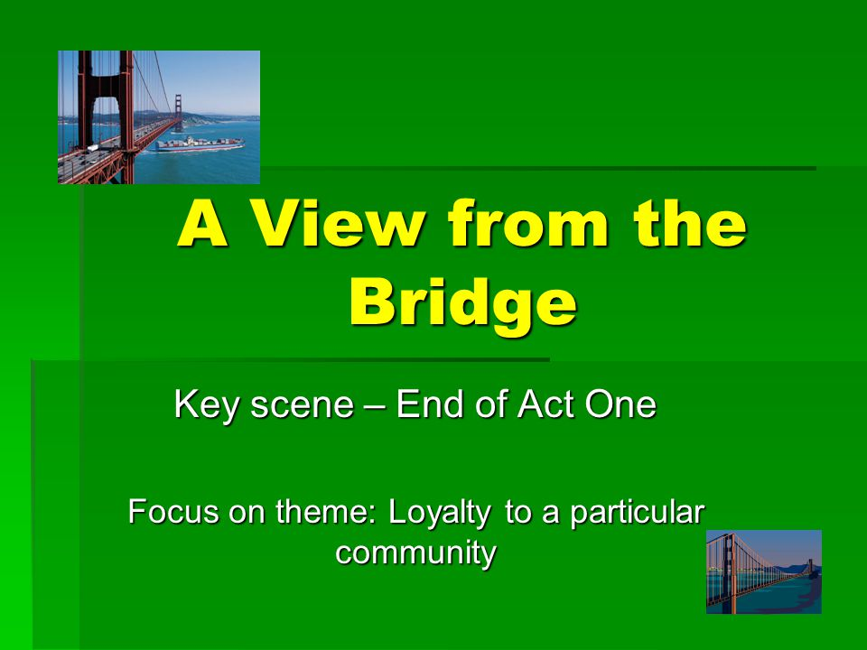 A View from the Bridge Key scene – End of Act One