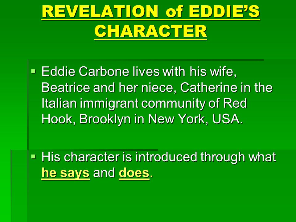 REVELATION of EDDIE'S CHARACTER