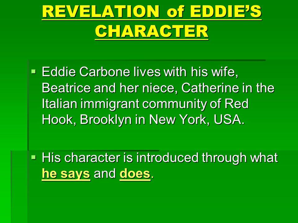 REVELATION of EDDIE'S CHARACTER