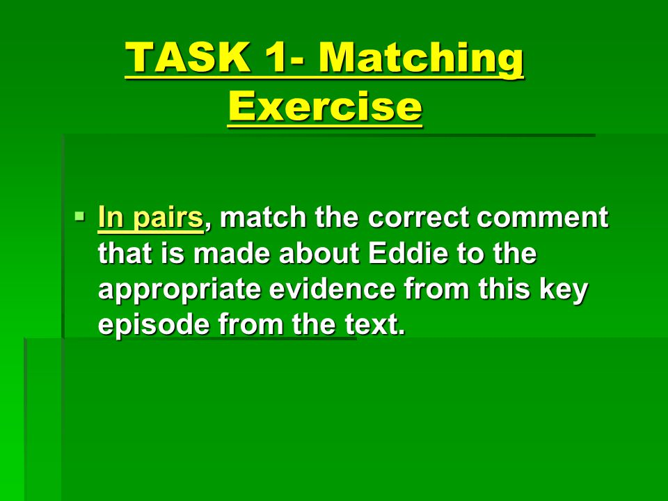 TASK 1- Matching Exercise