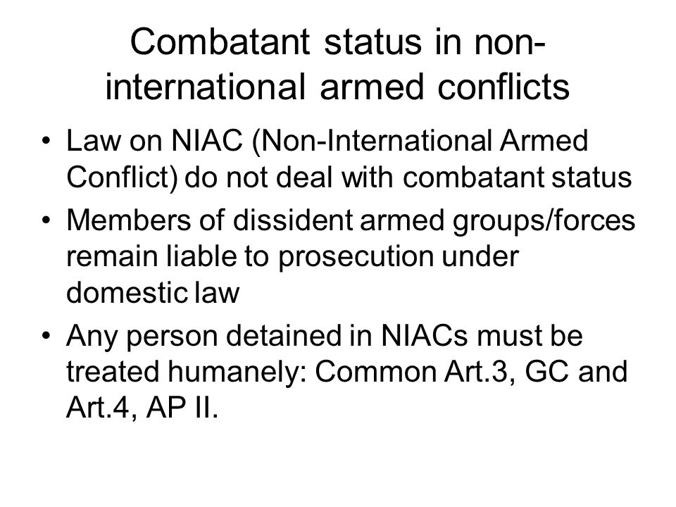 Combatant status in non-international armed conflicts