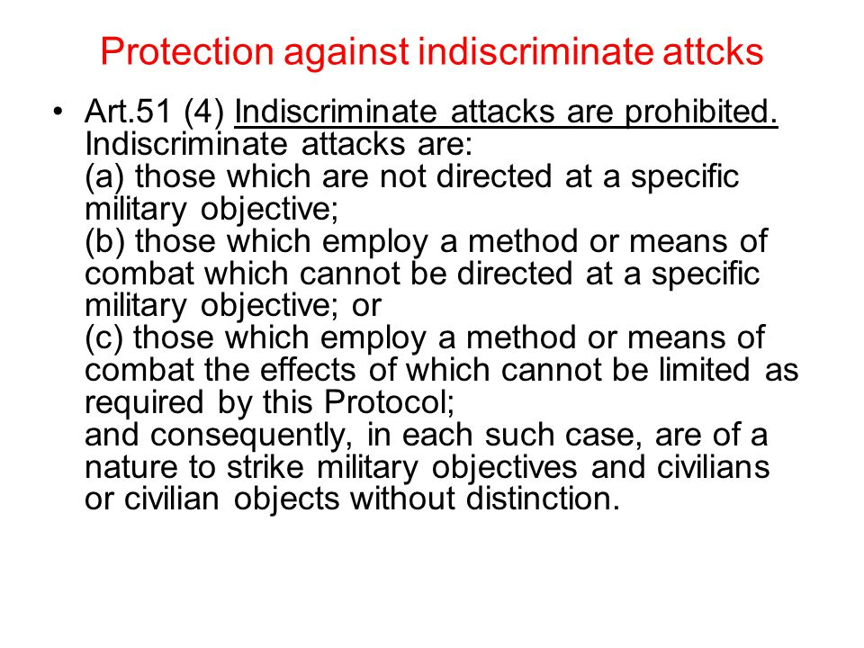 Protection against indiscriminate attcks