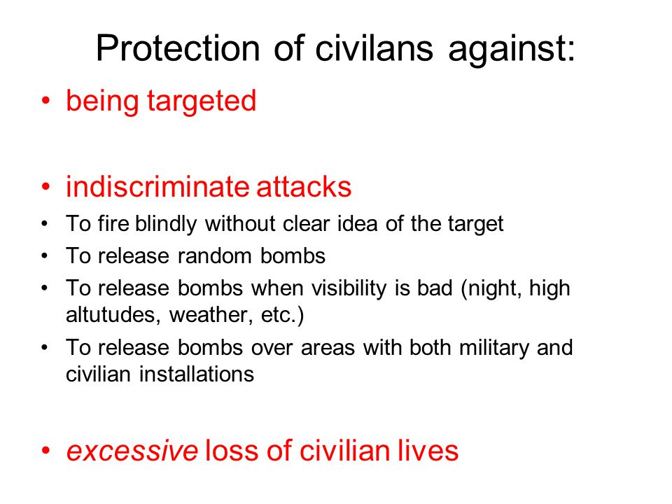 Protection of civilans against: