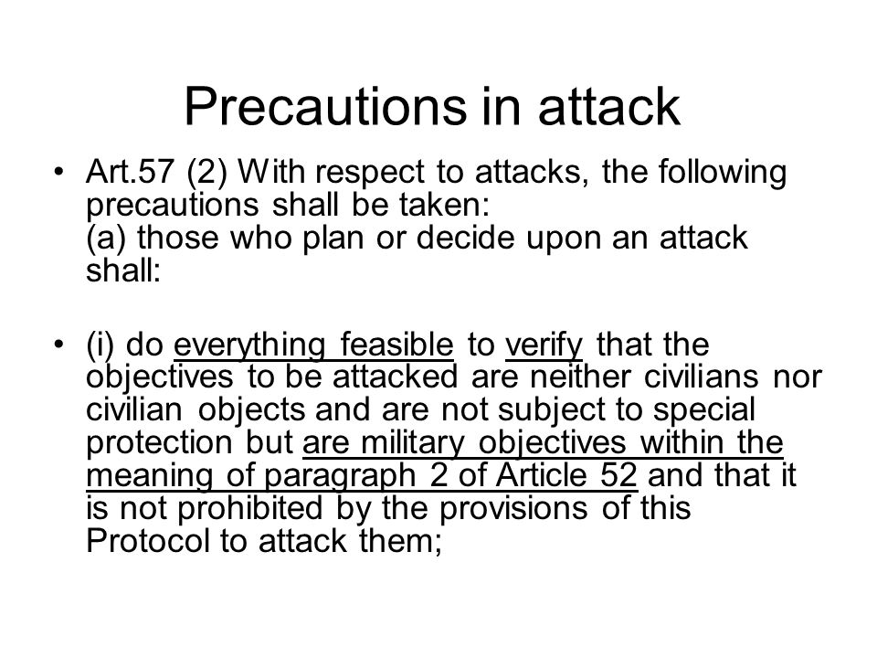 Precautions in attack