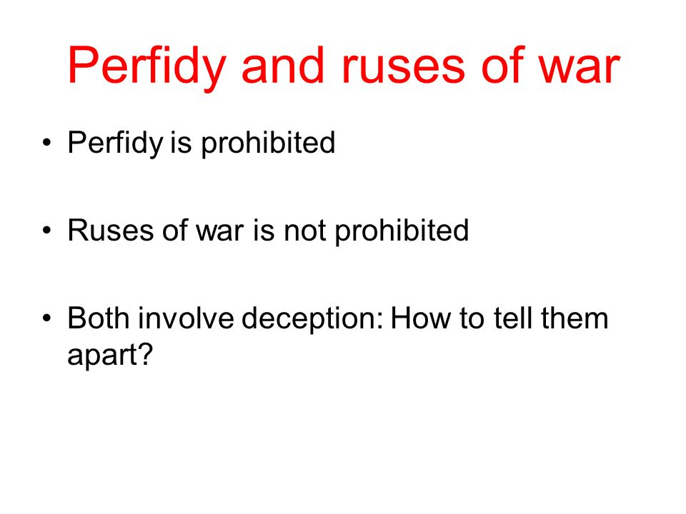 Perfidy and ruses of war