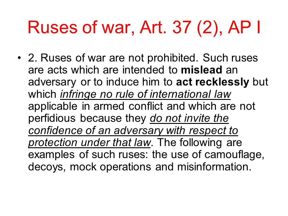 Ruses of war, Art. 37 (2), AP I