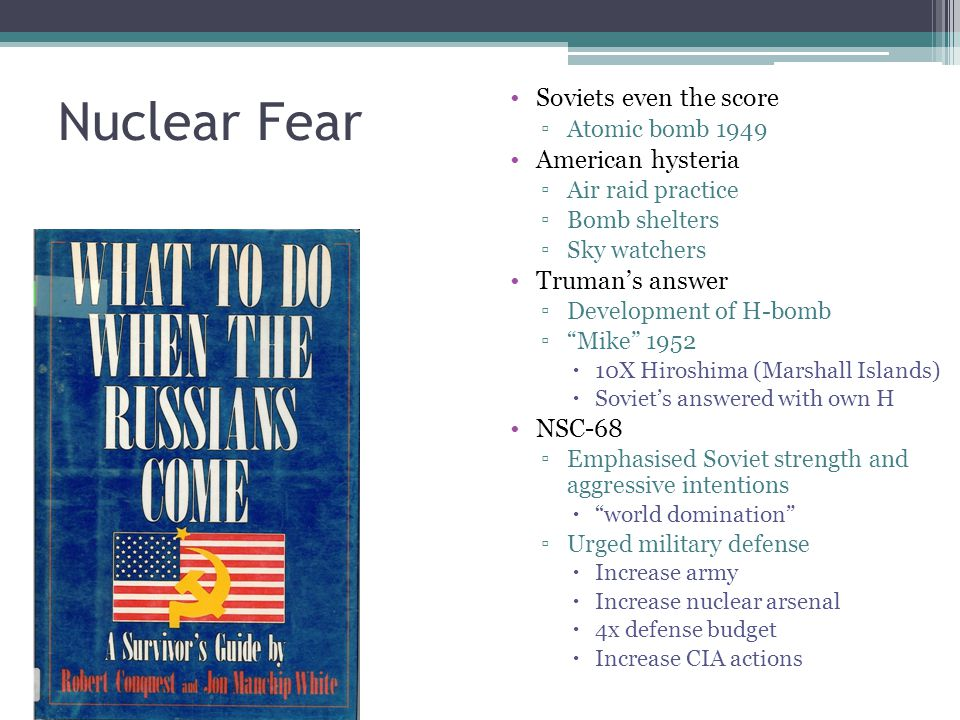 Nuclear Fear Soviets even the score American hysteria Truman's answer