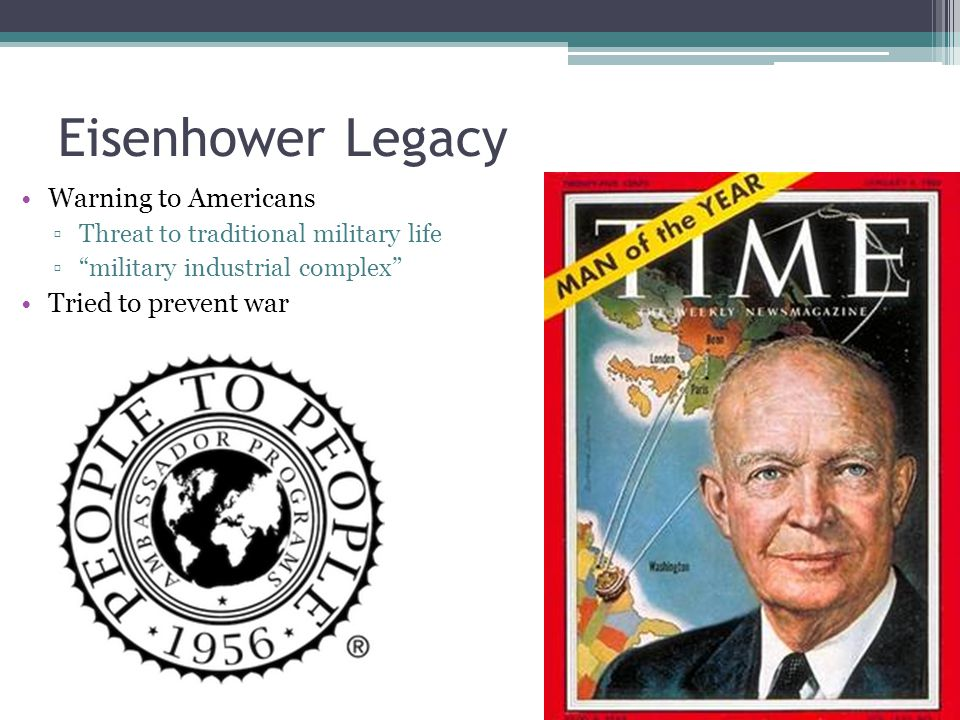 Eisenhower Legacy Warning to Americans Tried to prevent war