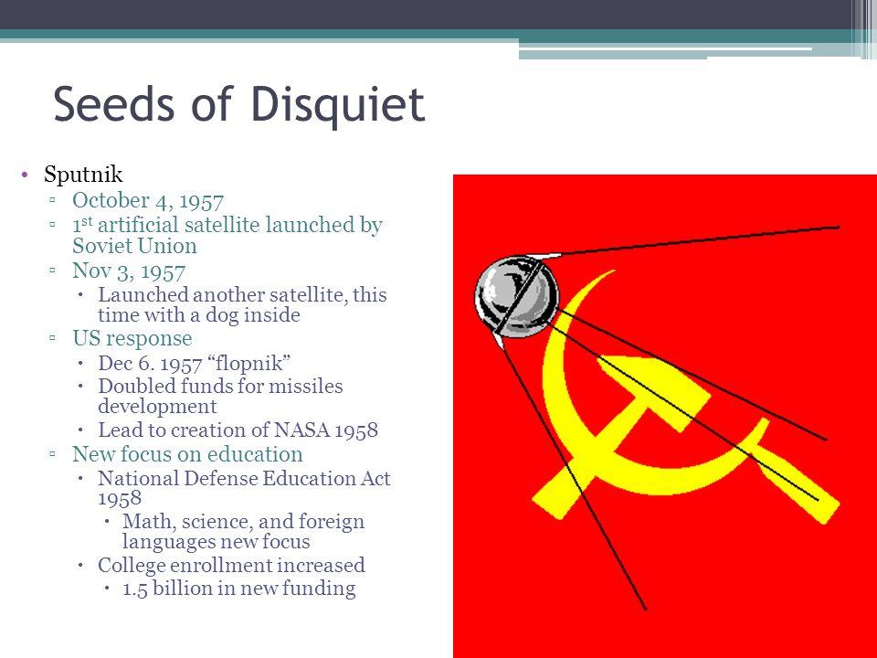 Seeds of Disquiet Sputnik October 4, 1957