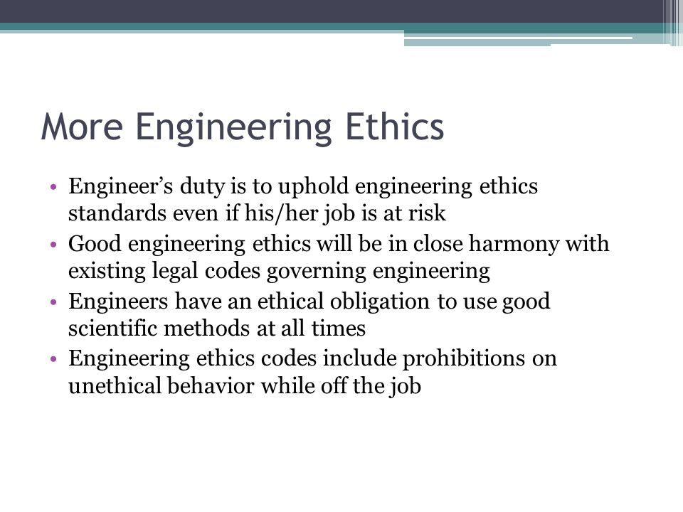 More Engineering Ethics